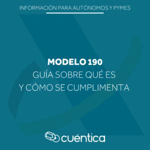 Guia sobre qué es y cómo se cumplimenta el modelo 190 - Cuentica