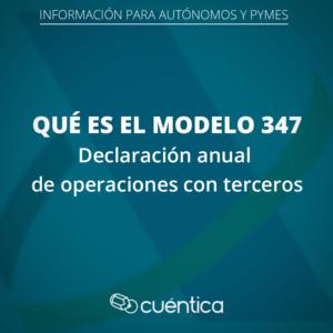 Qué es el modelo 347