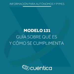 Guia sobre qué es y cómo presentar el modelo 131 en Hacienda - Cuentica