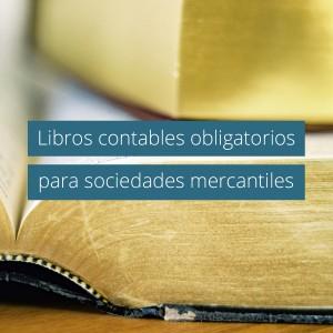 Todos los libros obligatorios de una sociedad mercantil