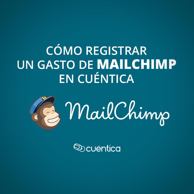Cómo registrar un gasto de Mailchimp en Cuéntica