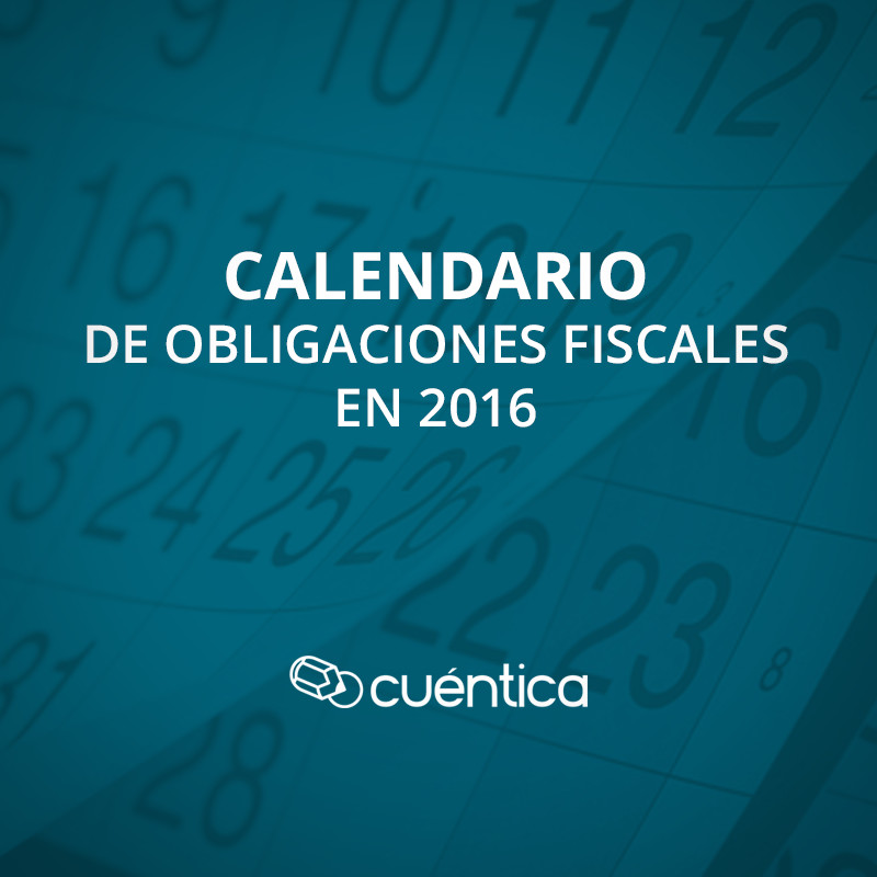 Calendario de obligaciones fiscales en 2016