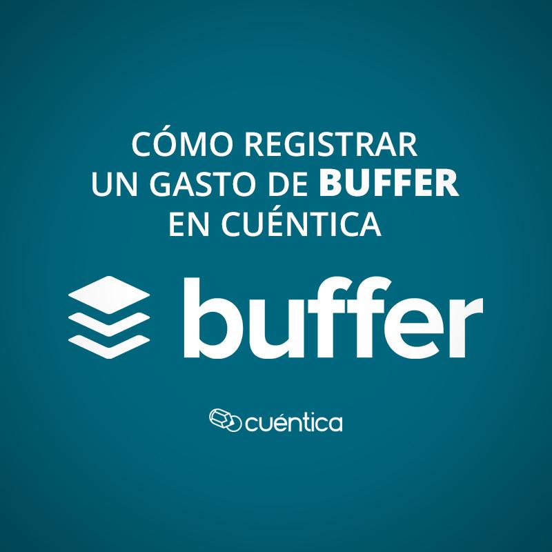 Cómo registrar un gasto de Buffer en Cuéntica