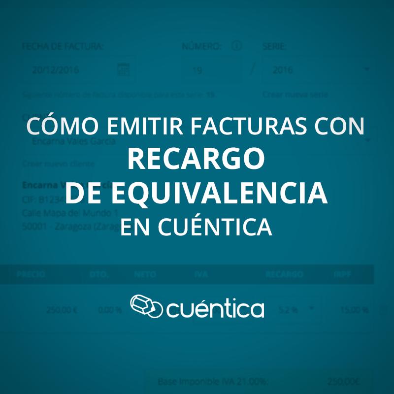 Cómo emitir facturas con recargo de equivalencia en Cuéntica