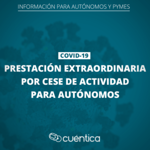 Prestación por cese de actividad como autónomo - COVID-19