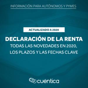 Declaración de la renta: novedades y fechas clave en 2020