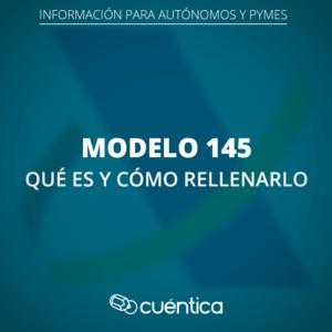 Modelo 145_Hacienda_Cuentica