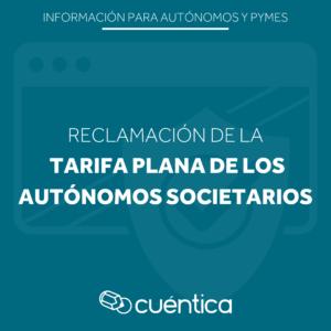 Reclamación tarifa plana autónomos societarios
