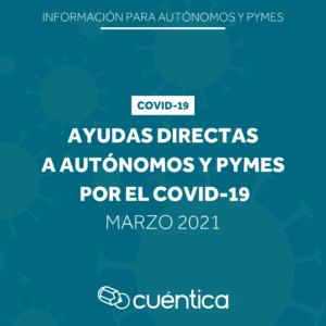 Nuevas ayudas para autónomos y PYMES - marzo 2021