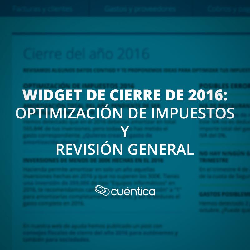 Cierre del 2016: widget de optimización de impuestos y revisión general